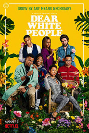 Dear White People (2017-Continue)