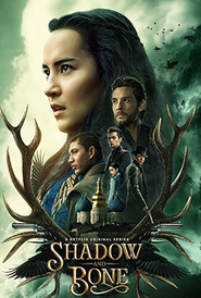 Shadow and Bone (2021-Continue)