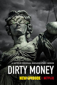 Dirty Money (2018-Continue)