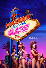 GLOW (2017-Continue)